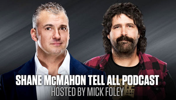 Mick Foley to host live podcast with Shane McMahon