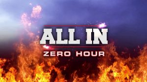 ALL IN: Zero Hour Results
