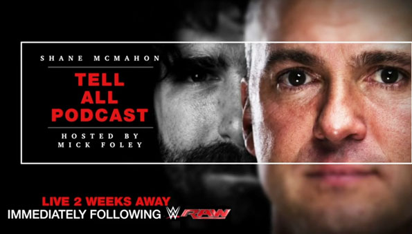 Shane McMahon Tell All Podcast