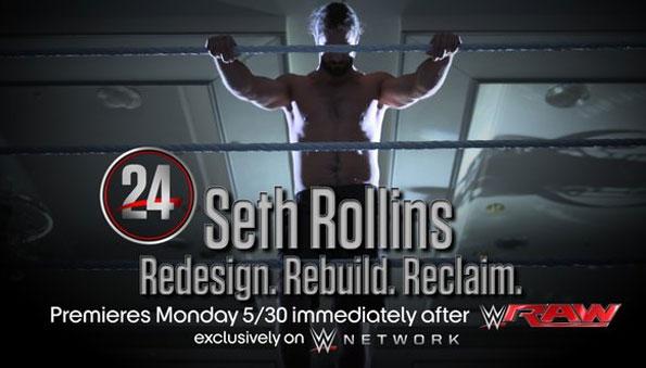WWE 24 special on Seth Rollins