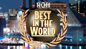 ROH Best in the World PPV Results