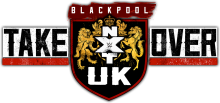 NXT TakeOver: Blackpool Results