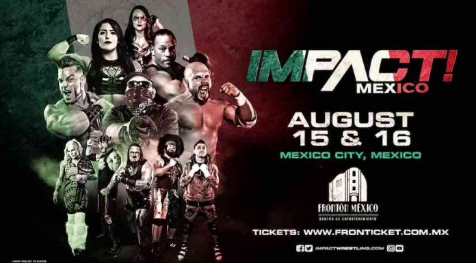 Impact TV Taping Spoilers Mexico City 8-16-19