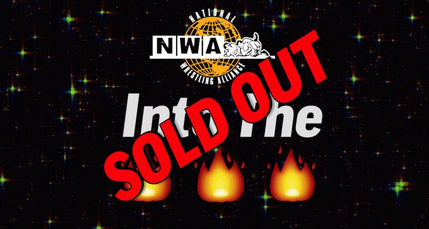 """NWA """"Into the Fire"""" PPV sells out in 3 hours"""