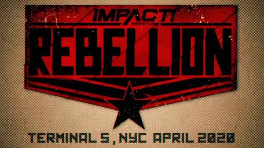 IMPACT Rebellion Pay-Per View in New York officially canceled