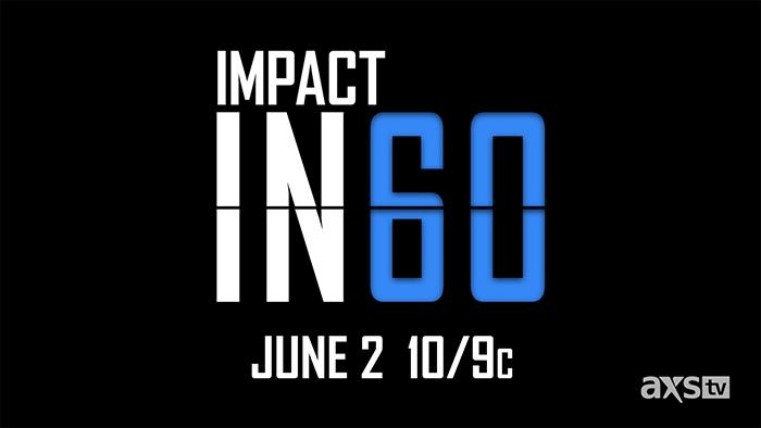 IMPACT in 60 announced