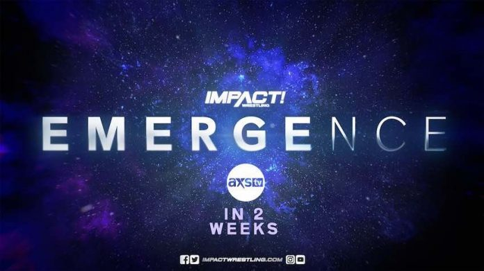 "IMPACT two-week special ""Emergence"" coming to AXS TV and Twitch"