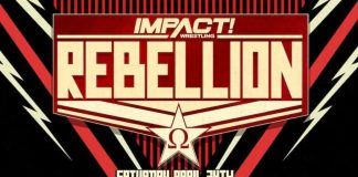 IMPACT Wrestling Rebellion Saturday, April 24 live on PPV