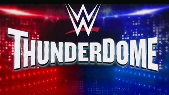 WWE ThunderDome Robbed back on May 22