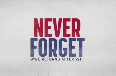"""""""Never Forget: WWE Returns After 9/11"""" documentary coming this week"""