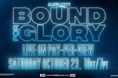 IMPACT Bound For Glory Preview: 10-23-21
